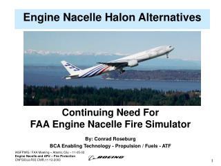 Engine Nacelle Halon Alternatives