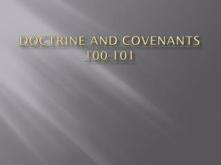 Doctrine and Covenants 100-101