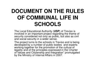 DOCUMENT ON THE RULES OF COMMUNAL LIFE IN SCHOOLS