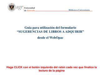 """Guía para utilización del formulario """"SUGERENCIAS DE LIBROS A ADQUIRIR"""" desde el WebOpac"""