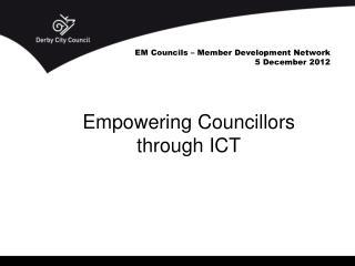 EM Councils – Member Development Network 5 December 2012