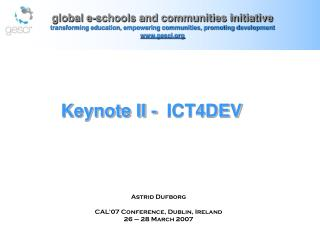 global e-schools and communities initiative transforming education, empowering communities, promoting development  www.