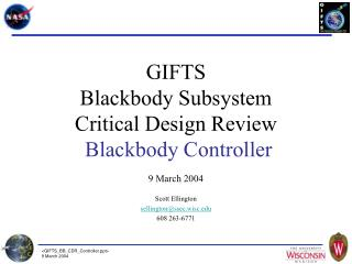 GIFTS Blackbody Subsystem Critical Design Review Blackbody Controller