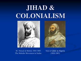 JIHAD & COLONIALISM