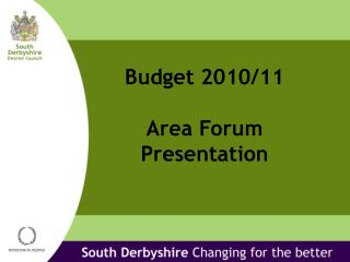 Budget 2010/11 Area Forum Presentation