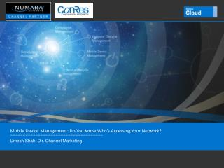 Mobile Device Management: Do You Know Who�s Accessing Your Network?