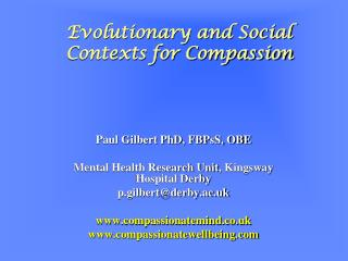 Evolutionary and Social Contexts for Compassion