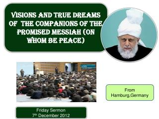 Friday Sermon 7 th  December 2012