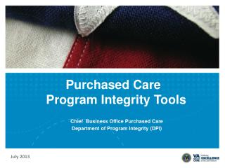 Purchased  Care         Program Integrity Tools