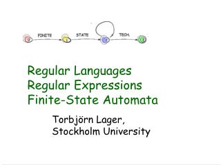 Regular Languages Regular Expressions Finite-State Automata
