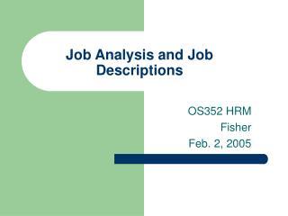 Job Analysis and Job Descriptions