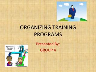 ORGANIZING TRAINING PROGRAMS