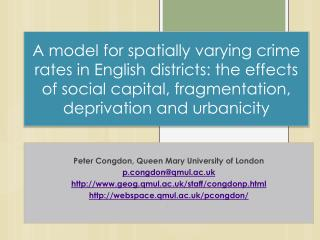 A model for spatially varying crime rates in English districts: the effects of social capital, fragmentation, deprivati