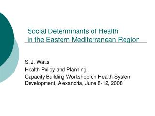 Social Determinants of Health  in the Eastern Mediterranean Region