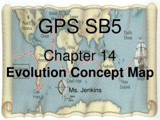GPS SB5 Chapter 14                Evolution Concept Map