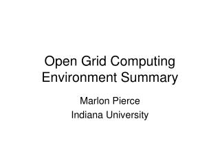 Open Grid Computing Environment Summary