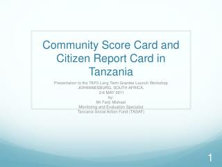 Community Score Card and Citizen Report Card in Tanzania