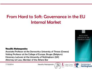 From Hard to Soft: Governance in the EU Internal Market