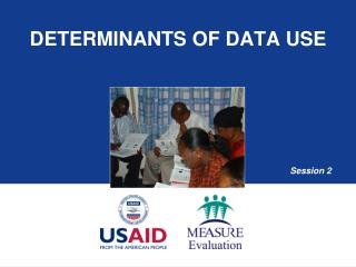 Determinants of Data Use