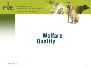 Welfare Quality ®