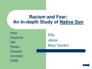 Racism and Fear: An In-depth Study of  Native Son