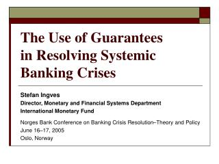 The Use of Guarantees in Resolving Systemic Banking Crises
