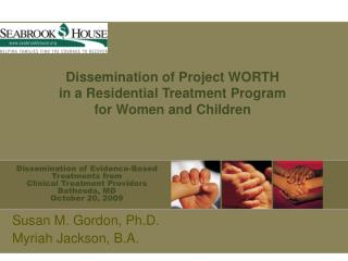 Dissemination of Evidence-Based Treatments from  Clinical Treatment Providers Bethesda, MD October 20, 2009