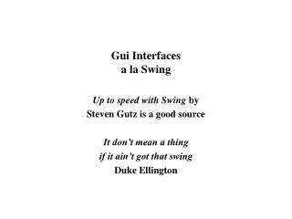 Gui Interfaces a la Swing