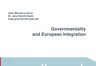 Jean Monnet Lecture Dr. Jens Henrik Haahr www.jens-henrik-haahr.dk