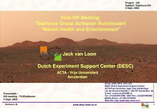 Presentatie :  KO meeting : TU/Eindhoven 5 Sept. 2005