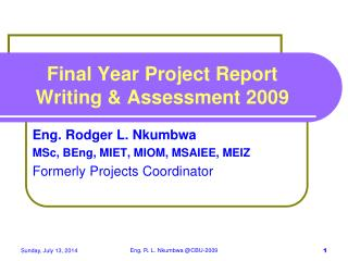 Final Year Project Report Writing & Assessment 2009