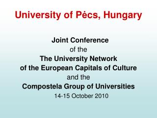 University of P ė cs, Hungary