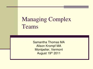 Managing Complex Teams