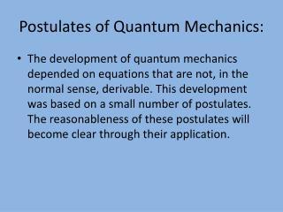 Postulates of Quantum Mechanics: