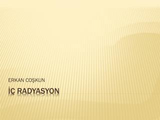 ?� RADYASYON