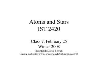 Atoms and Stars IST 2420