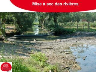Mise à sec des rivières