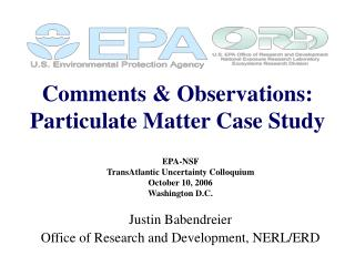 Comments & Observations: Particulate Matter Case Study