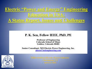 "Electric  ""Power  and  Energy""  Engineering Education in USA:  A Status Report, Issues and Challenges"