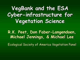 VegBank and the ESA Cyber-infrastructure for Vegetation Science