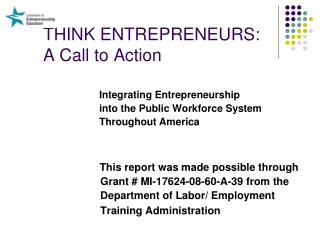 THINK ENTREPRENEURS: A Call to Action