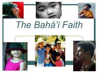 The Bahá'i Faith