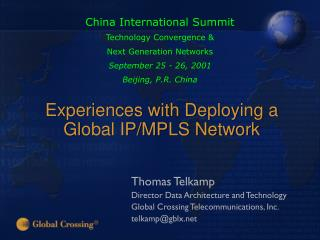 Experiences with Deploying a  Global IP/MPLS Network