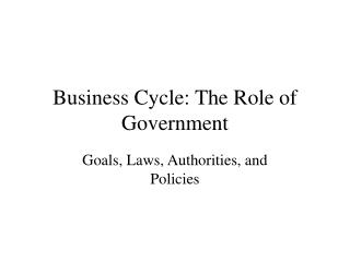 Business Cycle: The Role of Government