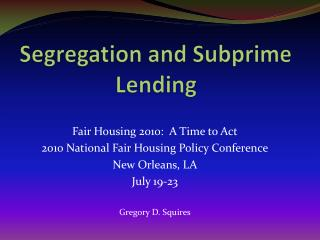Segregation and Subprime Lending