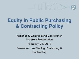 Equity in Public Purchasing & Contracting Policy