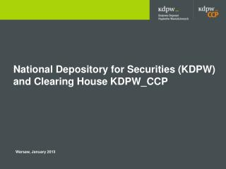 National Depository for Securities (KDPW) and Clearing House  KDPW_CCP
