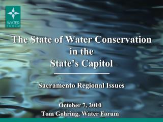 The State of Water Conservation in the State's Capitol Sacramento  Regional  Issues