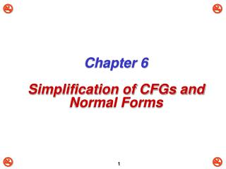 Chapter 6 Simplification of CFGs and Normal Forms
