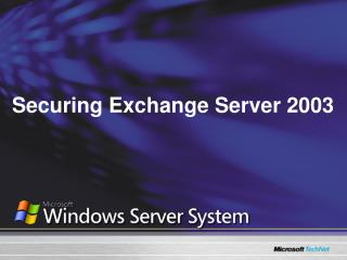 Securing Exchange Server 2003
